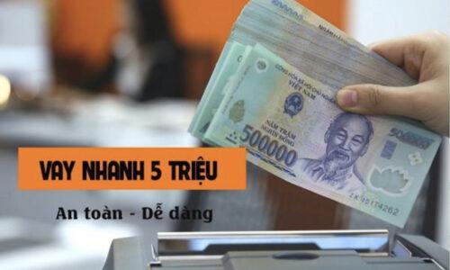 [Top 5] Cho vay nóng 5 triệu online trong ngày, lãi thấp 2021