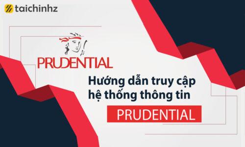 Hướng dẫn truy cập hệ thống thông tin Prudential