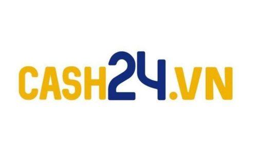 Review Cash24: Lãi suất, hạn mức, ưu đãi tháng 09/2021