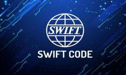 SWIFT Code là gì? Mã SWIFT Code của một số ngân hàng 2021